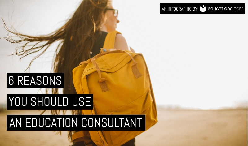 Reasons You Should Use An Education Consultant